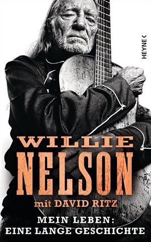 Willie Nelson - Mein Leben: Eine lange Geschichte