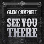 Glen Campbell: See You There