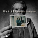 Guy Clark: My Favourite Picture Of You