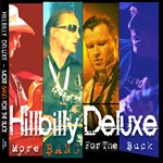 Hillbilly Deluxe: More Bang For The Buck