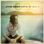 Jake Owen: Days Of Gold