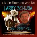 Ich bin einer, so wie du (Larry Schuba singt Jonny Hill)