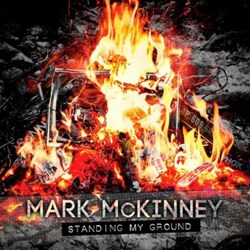 Mark McKinney - Standing My Ground