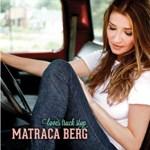 Matraca Berg: Love's Truck Stop