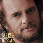 Merle Haggard: The Troubadour