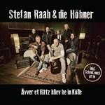 Stefan Raab & Die Höhner