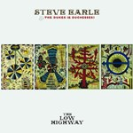 Steve Earle & The Dukes: The Low Highway