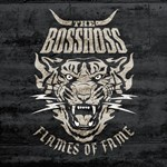 The BossHoss: Flames Of Fame