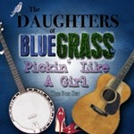 The Daughters Of Bluegrass: Pickin' Like A Girl