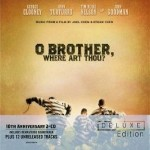 O Brother, Where Art Thou? - 10th Anniversary Edition