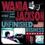 Wanda Jackson: Unfinished Business
