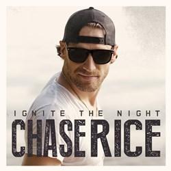 Chase Rice - Ignite The Night