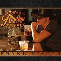 Frank Foster - Rhythm & Whiskey