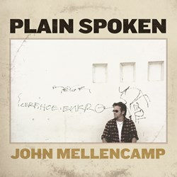 John Mellencamp – Plain Spoken