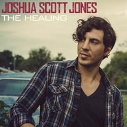 Joshua Scott Jones - The Healing