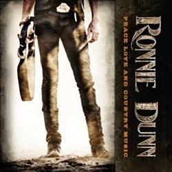 Ronnie Dunn - Peace, Love & Country Music