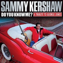 Sammy Kershaw - Do You Know Me? A Tribute To George Jones
