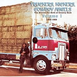Truckers, Kickers, Cowboy Angels - Volume 1