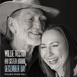 Willie Nelson & Sister Bobbie – December Day. Willie's Stash Vol. 1