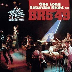 BR5-49 - One Long Saturday Night
