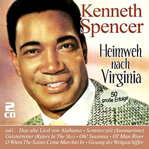Kenneth Spencer - Heimweh nach Virginia