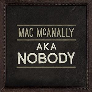 Mac McAnally - A.K.A. Unknown