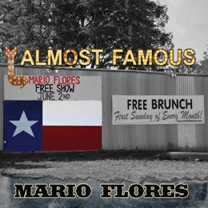 Mario Flores - Almost Famous