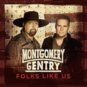 Montgomery Gentry - Folks Like Us