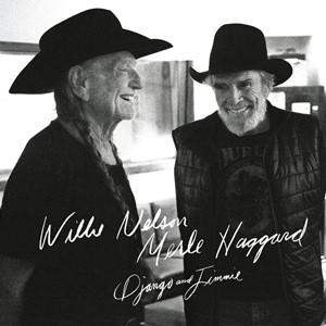 Willie Nelson & Merle Haggard - Django And Jimmie