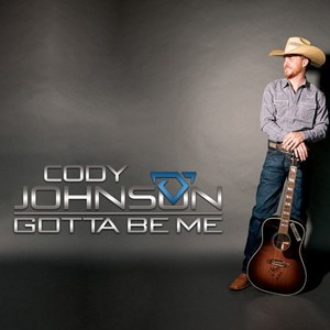 Cody Johnson - Gotta Be Me