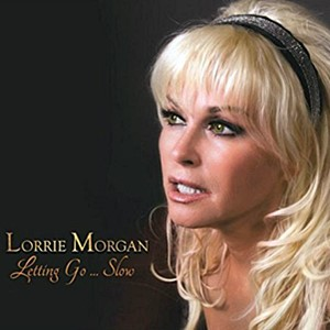 Lorrie Morgan - Letting Go ... Slow