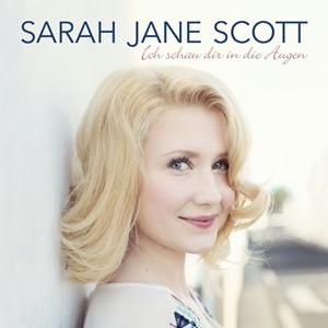 Sarah Jane Scott - Ich schau' Dir in die Augen