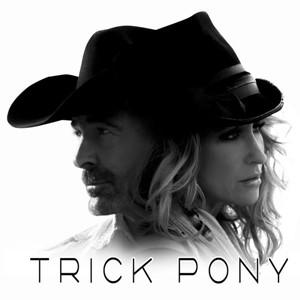 Trick Pony - Pony Up