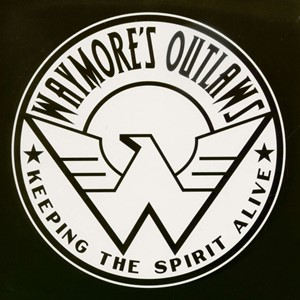 Waymore's Outlaws – Keeping The Spirit Alive