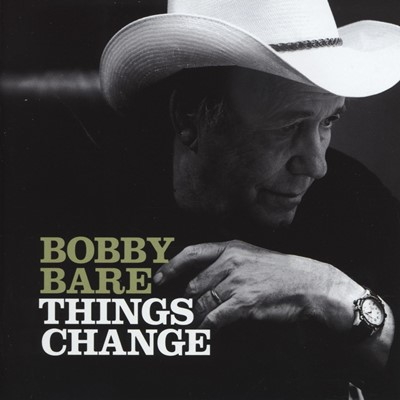 Bobby Bare - Things Change