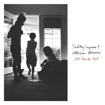 Shelby Lynne & Allison Moorer - Not Dark Yet