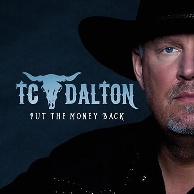 TC Dalton - Put The Money Back