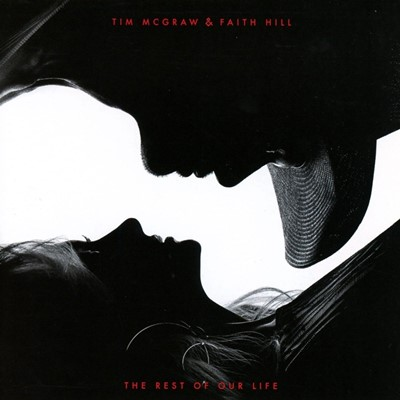 Tim McGraw & Faith Hill - The Rest Of Your Life