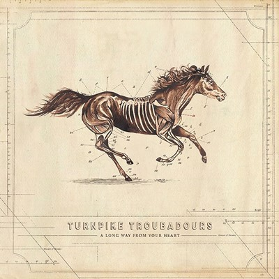 Turnpike Troubadours A Long Way From Your Heart Country