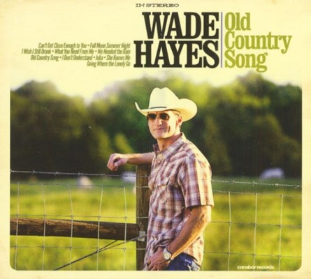 Wade Hayes - Old Country Song