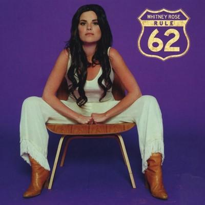 Whitney Rose - Rule 62