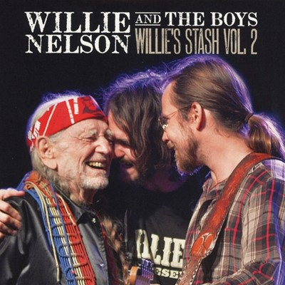 Willie And The Boys - Willie's Stash Vol. 2
