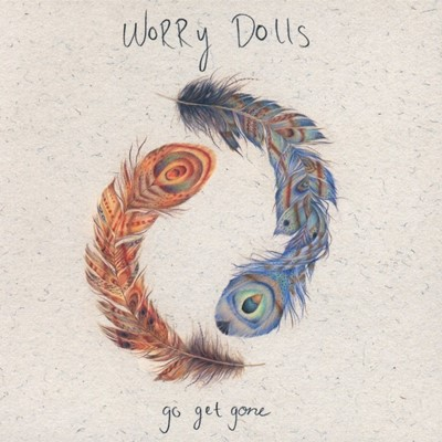 Worry Dolls - Go Get Gone