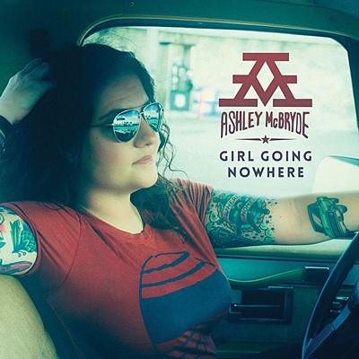 Ashley McBryde - Girl Going Nowhere