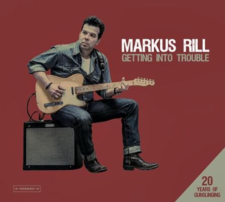 Markus Rill - Getting Into Trouble