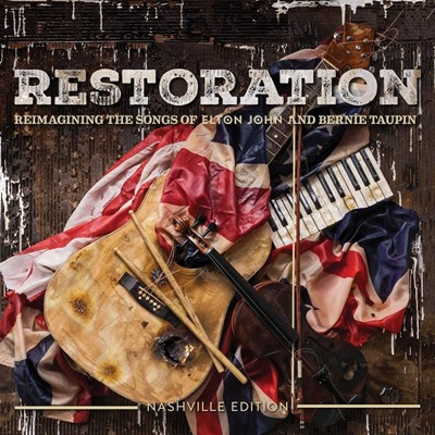 Restoration - The Songs Of Elton John And Bernie Taupin