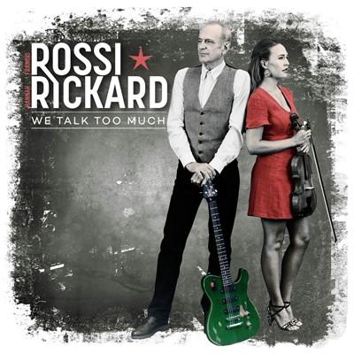 Francis Rossi & Hannah Rickard - We Talk Too Much