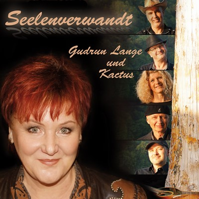 Gudrun Lange & Kactus - Seelenverwandt