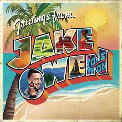 Jake Owen - Greetings From... Jake