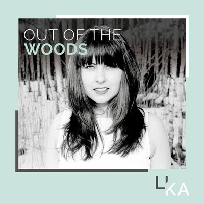 LikA - Out Of The Woods